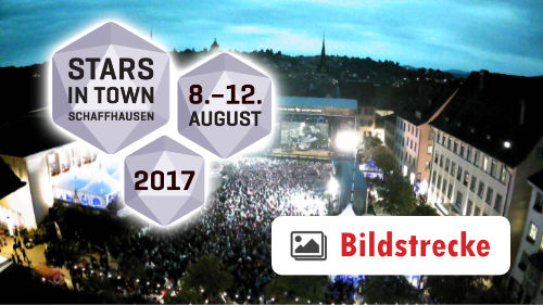 Stars in Town 2017 - Webcam - Herrenacker - Schaffhausen