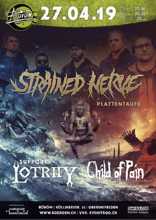 Strained Nerve (Plattentaufe), Support: Child of Pain und Lotrify