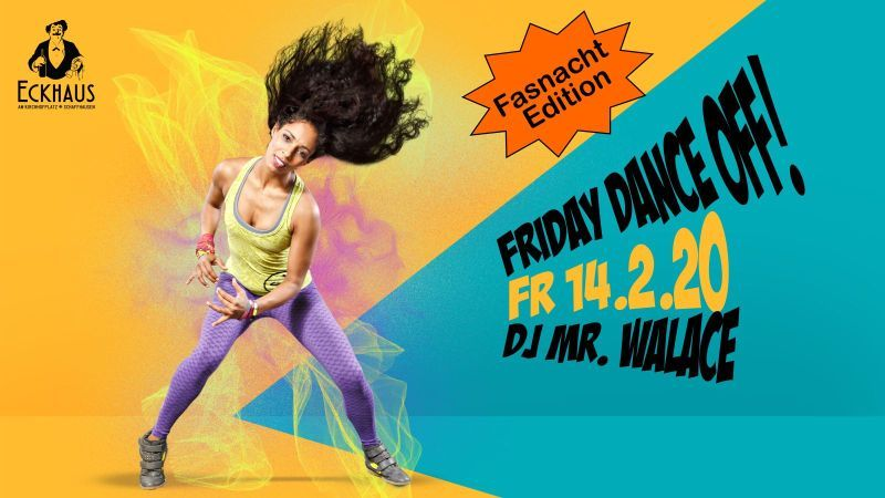 Friday Dance Off! – Fasnacht Edition