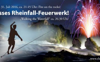 «Fire on the rocks» - Feuerwerk am Rheinfall und «Walking the Waterfall»