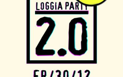 Loggia Party 2.0
